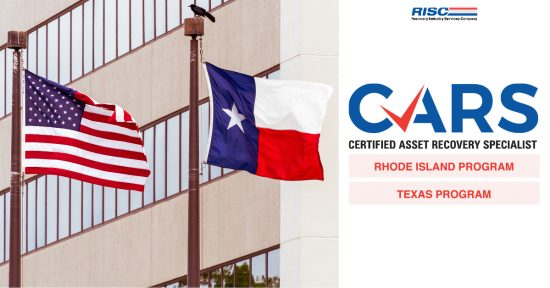 RISC launches the CARS – Texas and Rhode Island state-specific Certification Courses for repossession agents.